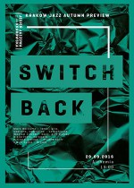 SWITCHBACK /Polish improvised music/ KRAKOW JAZZ AUTUMN PREVIEW