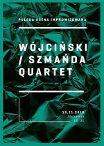 Wójciński / Szmańda Quartet – Polish improvised music