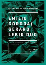 Gerard Lebik / Emilio Gordoa Duo – Polish improvised music